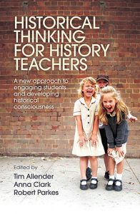 Front cover of Historical Thinking for History Teachers.