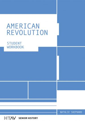 Front cover of the American Revolution: Student Workbook.