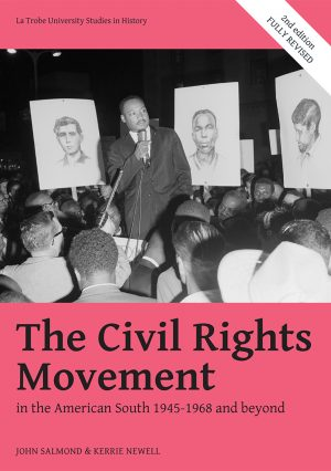 Front cover of The Civil Rights Movement in the American South 1945 to 1968 and beyond.