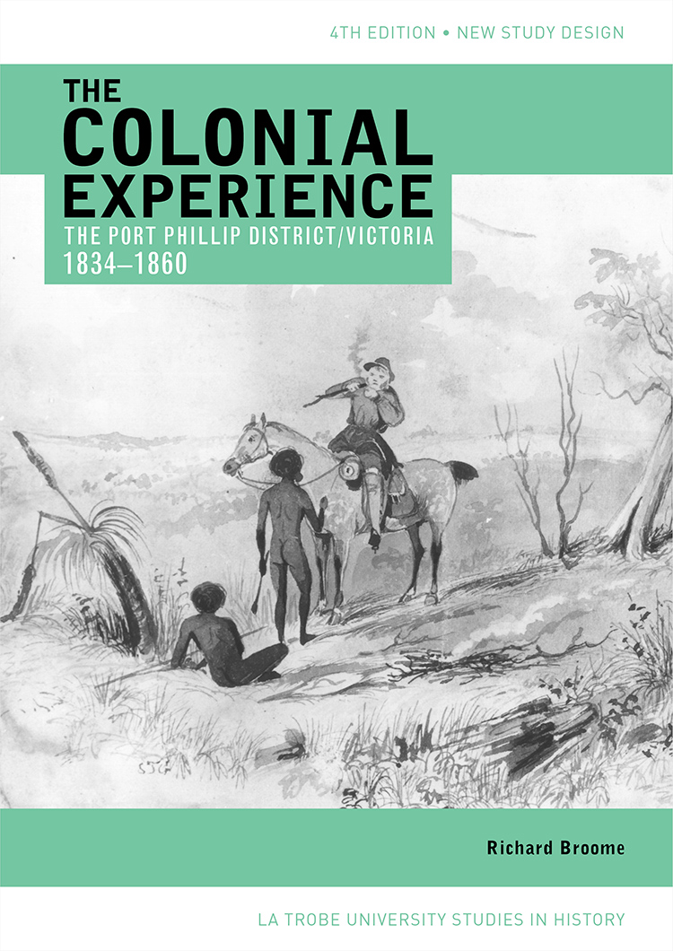 Front cover of The Colonial Experience: The Port Phillip District/Victoria 1834 to 1860.