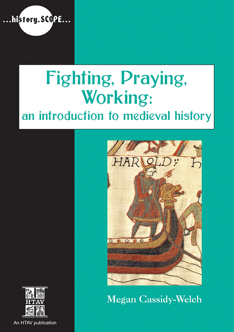 Front cover of Fighting, Praying, Working: An introduction to Medieval History.