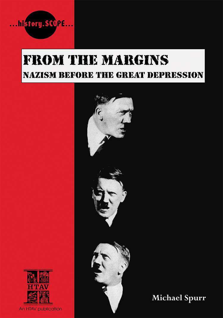 Front cover of From The Margins: Nazism Before the Great Depression.