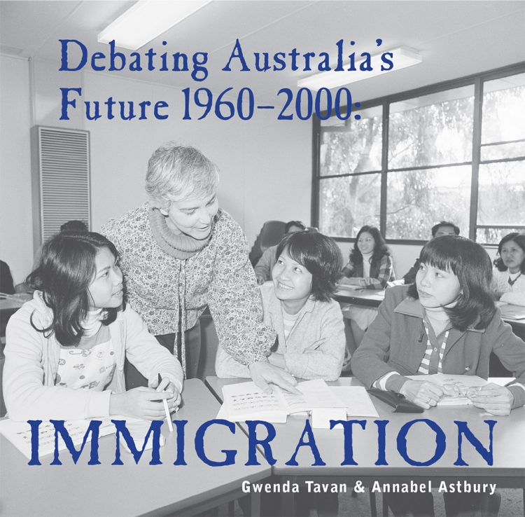 Front cover of Debating Australia's Future 1960 to 2000: Immigration.