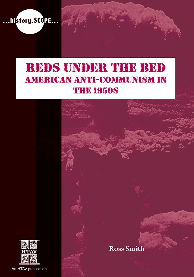 Front cover of Reds Under the Bed: American Anti-Communism in the 1950s.