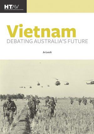 Front cover of Vietnam: Debating Australia's Future 1960 to 2000.