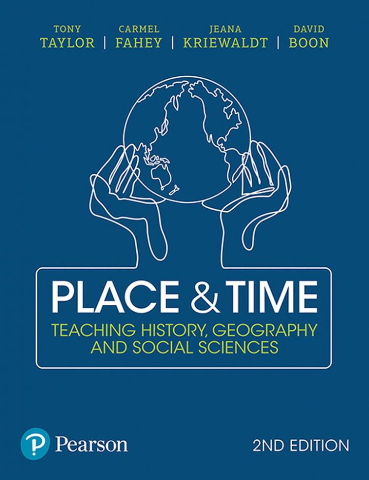 Front cover of Place and Time: Teaching History, Geography and Social Sciences, second edition.
