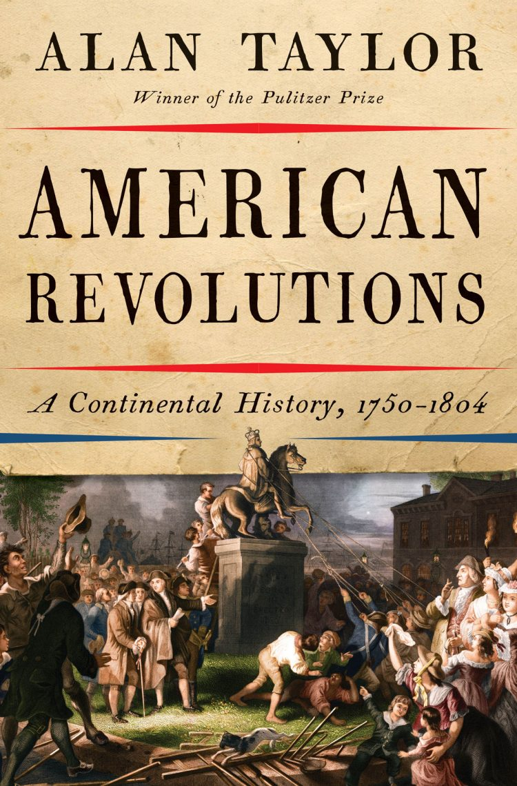 Book cover for American Revolutions, A Continental History.