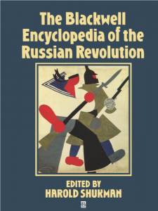 Book cover for The Blackwell Encyclopedia of the Russian Revolution.