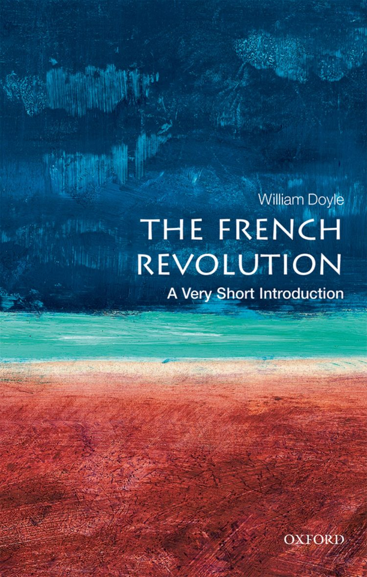 Book cover for The French Revolution: A Very Short Introduction