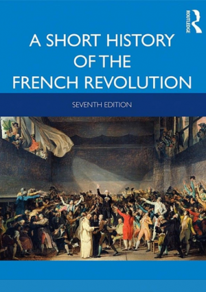 Book cover for A Short History of the French Revolution.