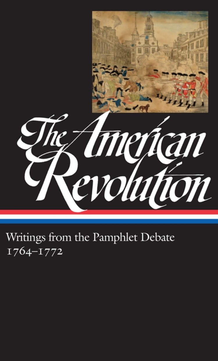Book cover for The American Revolution, Writings from the Pamphlet Debate 1764-1772