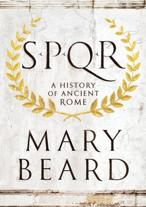Book cover of SPQR by Mary Beard.