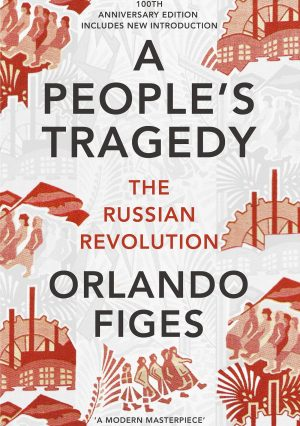 Book cover for A People's Tragedy by Orlando Figes
